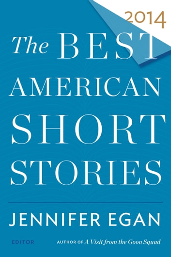 The Best American Short Stories 2014 eBook by Jennifer Egan