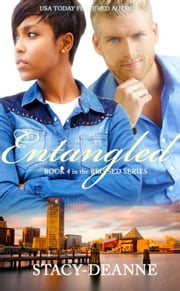 Entangled - BWWM Romantic Suspense ebook by Stacy-Deanne