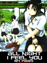 All Night I Feel You (Hentai) ebook by Number Won