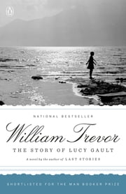 The Story of Lucy Gault - A Novel ebook by William Trevor