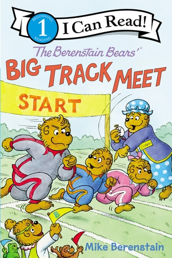The Berenstain Bears' Big Track Meet ebook by Mike Berenstain