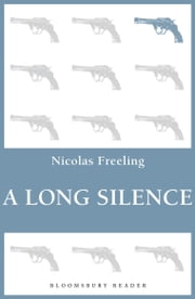 A Long Silence ebook by Nicolas Freeling