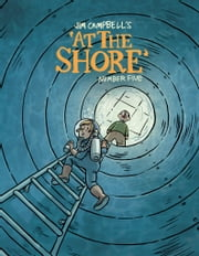 At The Shore #5 ebook by Jim Campbell