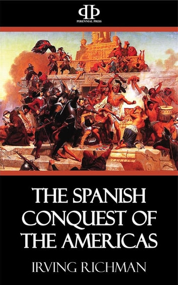 spanish conquest of the americas essay Effects on spanish conquest of the Americas Essay