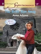 The Bride Ran Away ebook by Anna Adams