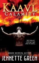 Kaavl Calamity ebook by Jennette Green