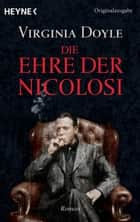 Die Ehre der Nicolosi - Roman ebook by Virginia  Doyle