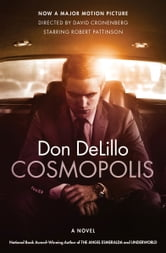 Cosmopolis - A Novel ebook by Don DeLillo