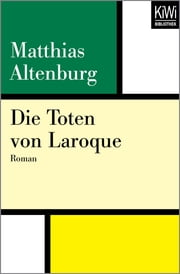 Die Toten von Laroque - Roman ebook by Matthias Altenburg