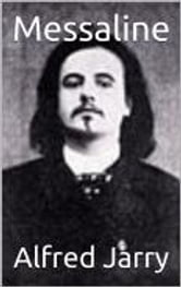 Messaline ebook by Alfred Jarry