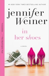 In Her Shoes ebook by Jennifer Weiner