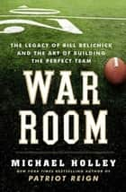 War Room ebook by Michael Holley