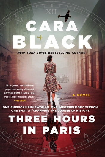 Three Hours in Paris ebook by Cara Black