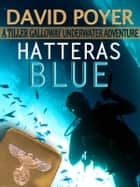 HATTERAS BLUE ebook by David Poyer