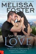 Anything For Love ebook by Melissa Foster
