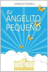 El Angelito Pequeño ebook by Charles Tazewell