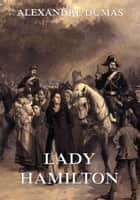 Lady Hamilton ebook by Alexandre Dumas, August Kretzschmar