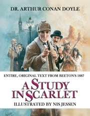 A Study in Scarlet - Illustrated by Nis Jessen ebook by Dr. Arthur Conan Doyle