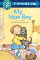 My New Boy ebook by Joan Phillips, Lynn Munsinger