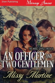 An Officer and Two Gentlemen ebook by Missy Martine