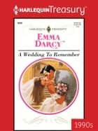 A Wedding to Remember ebook by Emma Darcy