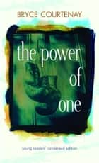 The Power of One ebook by Bryce Courtenay