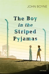 The Boy in the Striped Pyjamas ebook by John Boyne