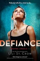Defiance ebook by Lili St. Crow