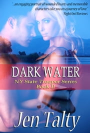 Dark Water ebook by Jen Talty