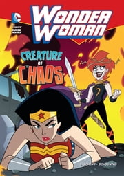 Wonder Woman: Creature of Chaos ebook by Sarah Hines Stephens
