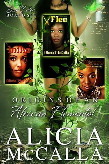 Origins of an African Elemental ebook by Alicia McCalla
