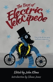 The Best of Electric Velocipede ebook by John Klima
