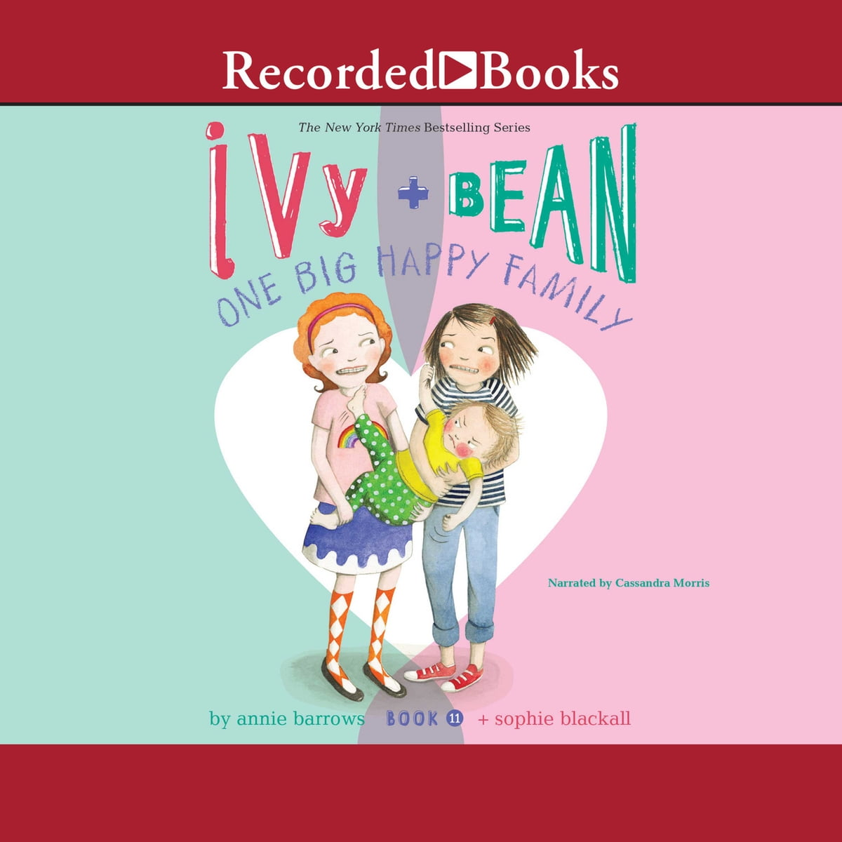 Ivy and Bean: One Big Happy Family audiobook by Annie Barrows - Rakuten Kobo