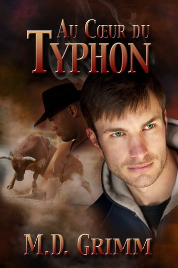 Au cœur du typhon ebook by M.D. Grimm