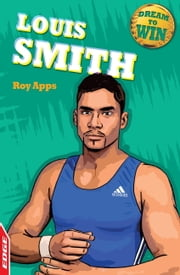 EDGE - Dream to Win: Louis Smith ebook by Roy Apps,Chris King