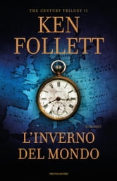L'inverno del mondo ebook by Ken Follett