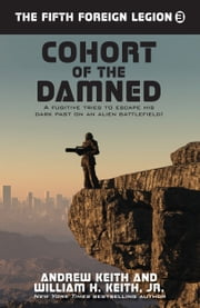 Cohort of the Damned ebook by Andrew Keith,William H. Keith, Jr.