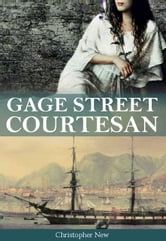 Gage Street Courtesan ebook by Christopher New