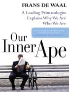 Our Inner Ape ebook by Frans de Waal