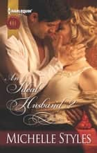 An Ideal Husband? ebook by Michelle Styles
