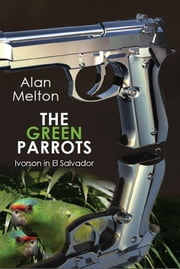The Green Parrots ebook by Alan Melton