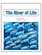 The River of Life ebook by Patrick J. Leach