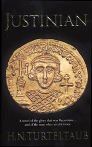 Justinian ebook by H. N. Turteltaub