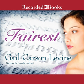 Fairest audiobook by Gail Carson Levine