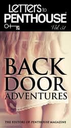 Letters to Penthouse Vol. 51 - Backdoor Adventures ebook by Penthouse International
