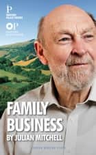 Family Business ebook by Julian Mitchell