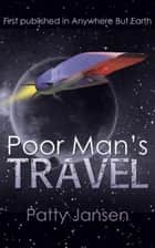 Poor Man's Travel ebook by Patty Jansen
