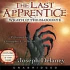 The Last Apprentice: Wrath of the Bloodeye (Book 5) audiolibro by Joseph Delaney
