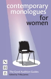 Contemporary Monologues for Women ebook by Trilby James