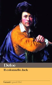 Il colonnello Jack eBook by Giorgio Spina, Daniel Defoe